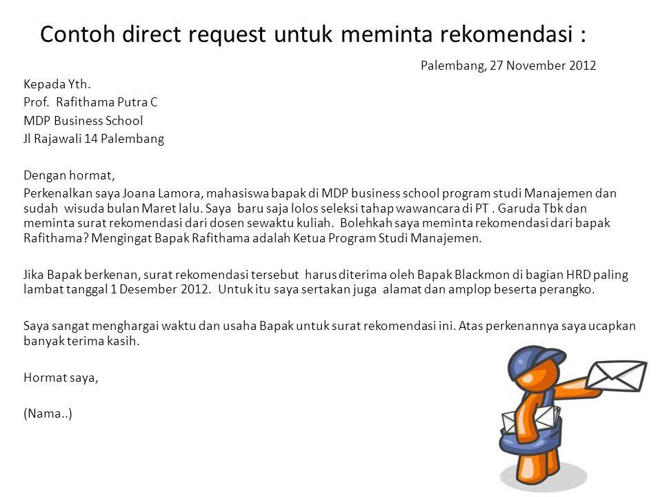 Contoh direct request untuk meminta rekomendasi :