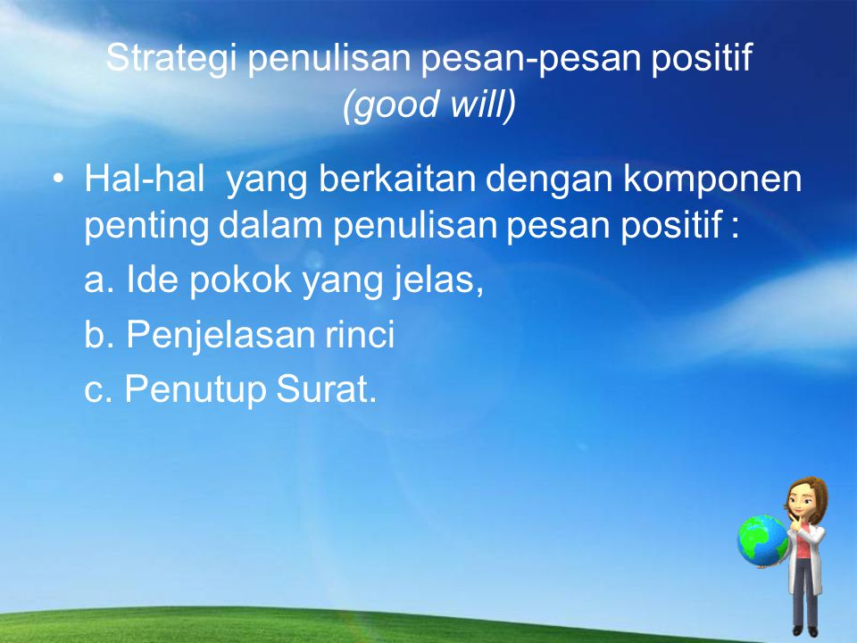 Strategi penulisan pesan-pesan positif (good will)