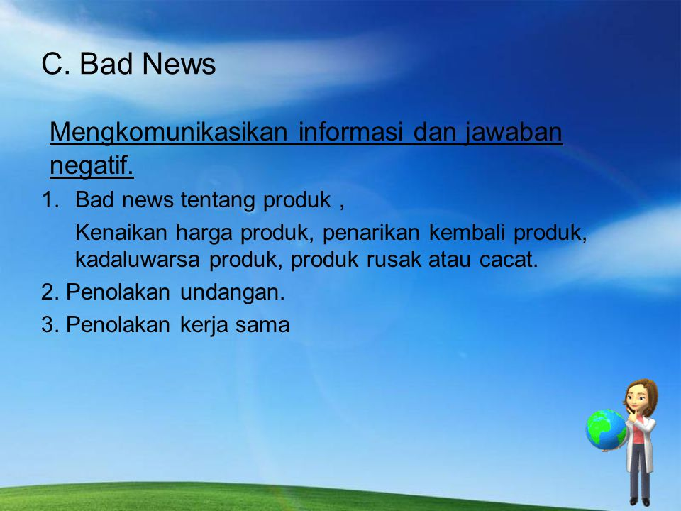 Mengkomunikasikan informasi dan jawaban negatif.