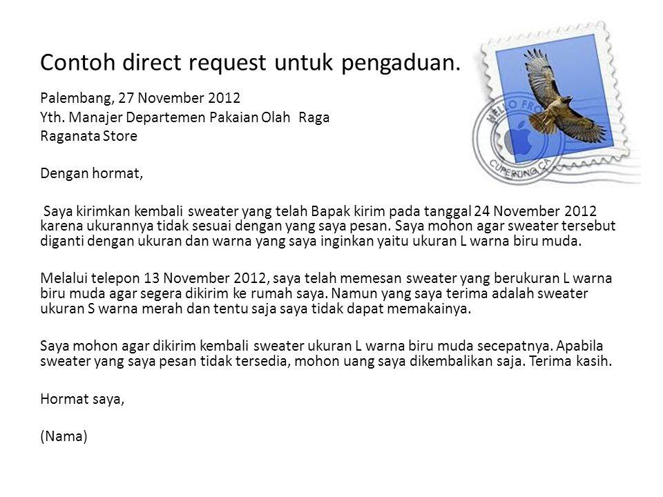 Contoh direct request untuk pengaduan.