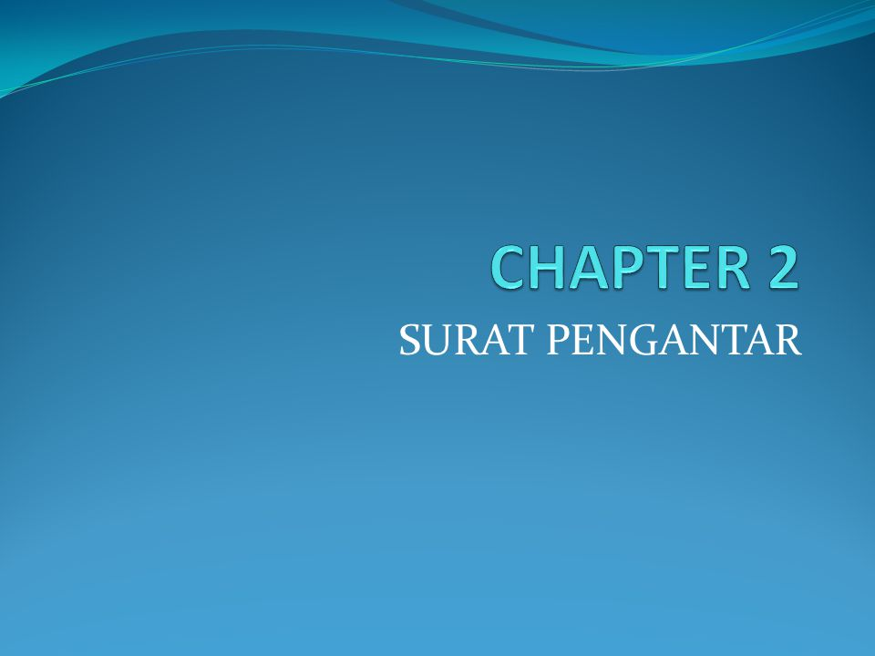 CHAPTER 2 SURAT PENGANTAR