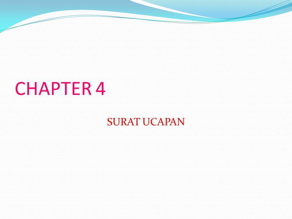 CHAPTER 4 SURAT UCAPAN