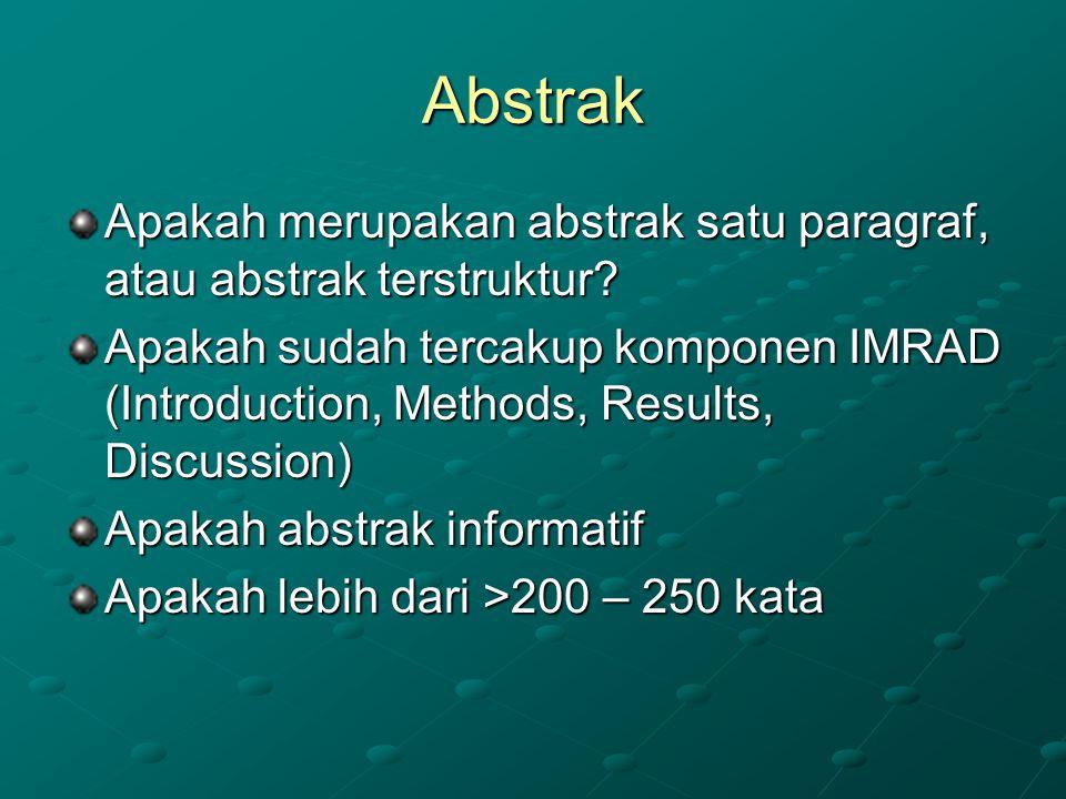 Abstrak Apakah merupakan abstrak satu paragraf, atau abstrak terstruktur