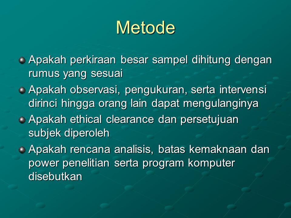 Metode Apakah perkiraan besar sampel dihitung dengan rumus yang sesuai