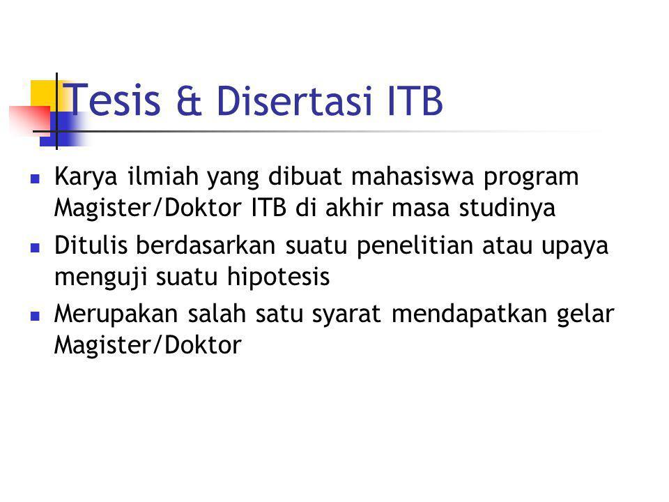 Tesis & Disertasi ITB Karya ilmiah yang dibuat mahasiswa program Magister/Doktor ITB di akhir masa studinya.