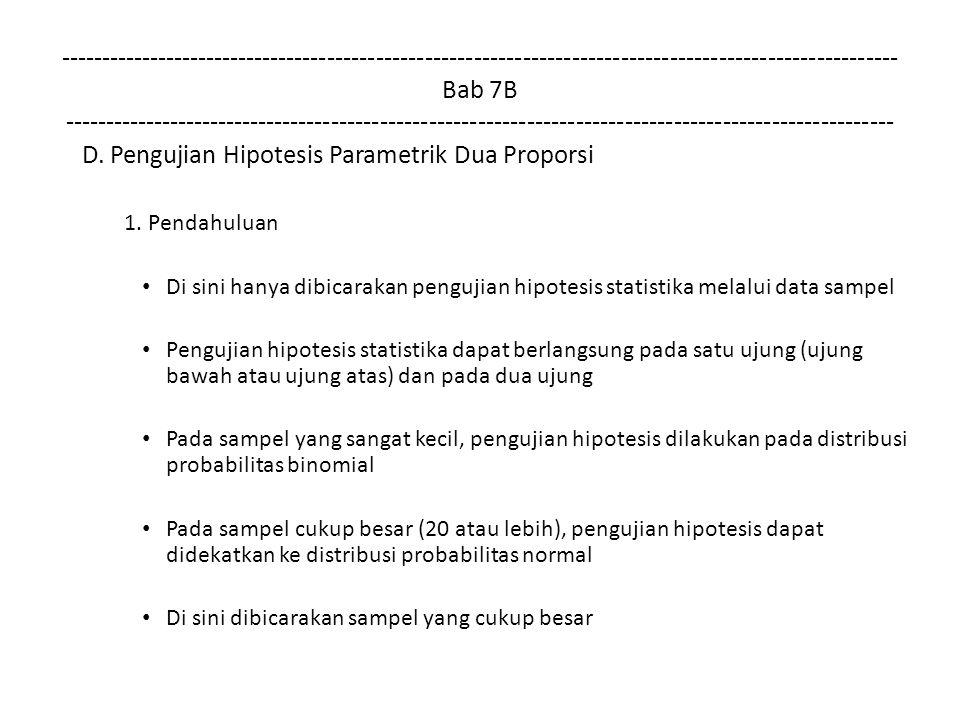 D. Pengujian Hipotesis Parametrik Dua Proporsi