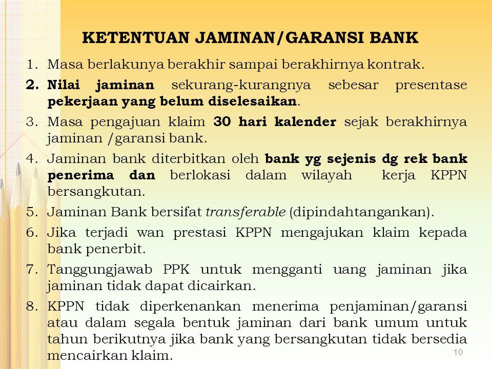KETENTUAN JAMINAN/GARANSI BANK