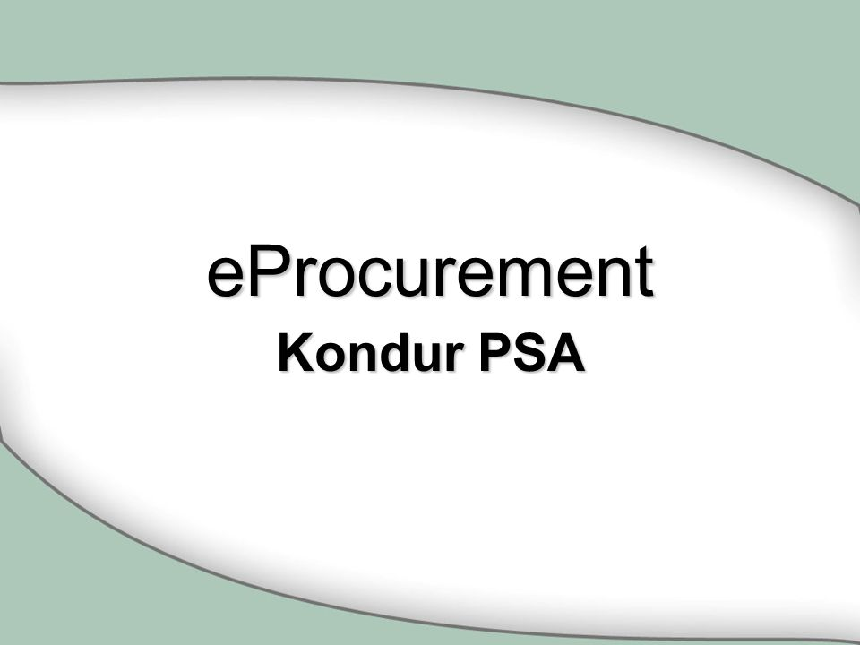 eProcurement Kondur PSA