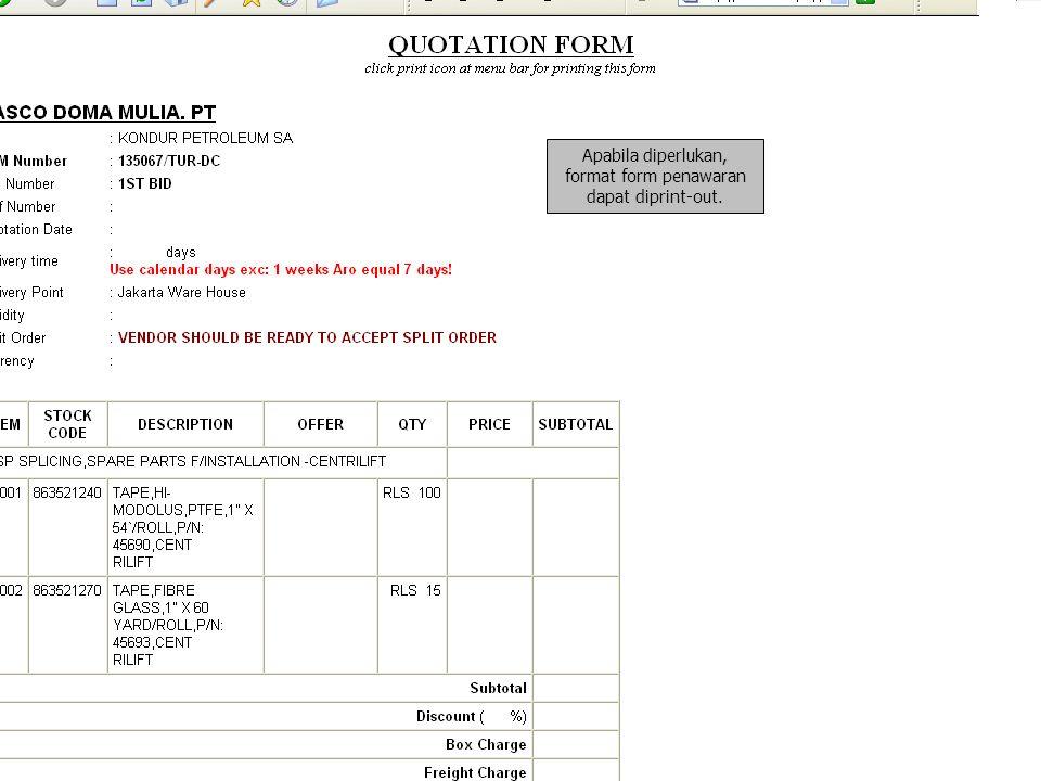 Apabila diperlukan, format form penawaran dapat diprint-out.