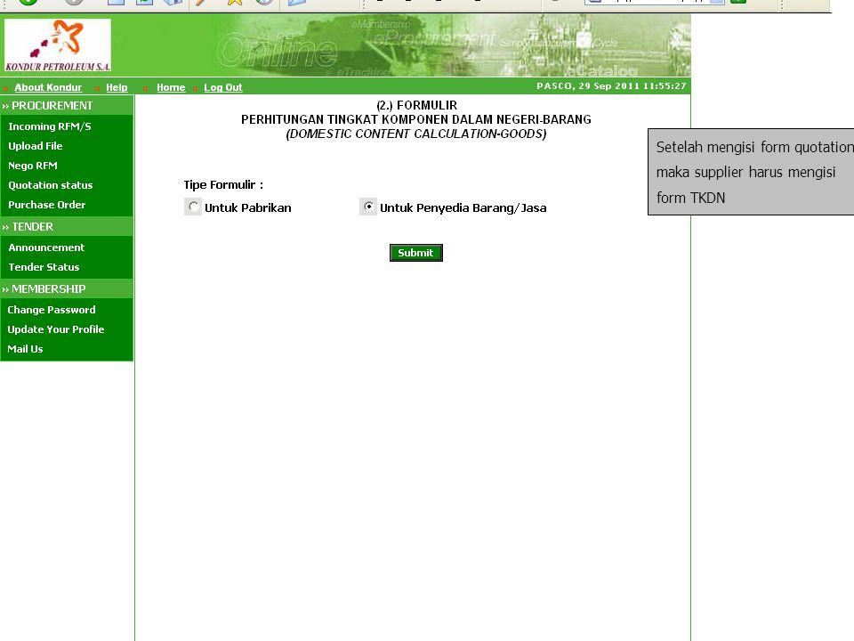 Setelah mengisi form quotation, maka supplier harus mengisi form TKDN