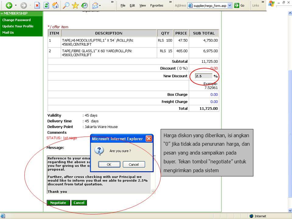Harga diskon yang diberikan, isi angkan 0 jika tidak ada penurunan harga, dan pesan yang anda sampaikan pada buyer.