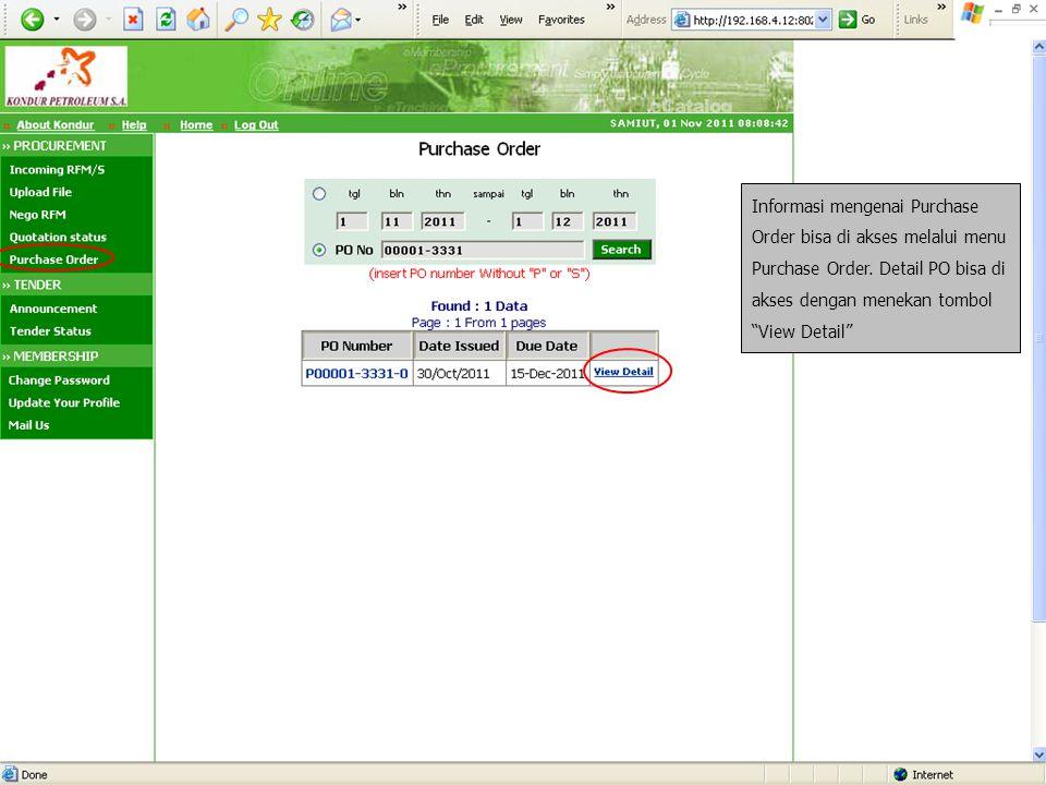 Informasi mengenai Purchase Order bisa di akses melalui menu Purchase Order.