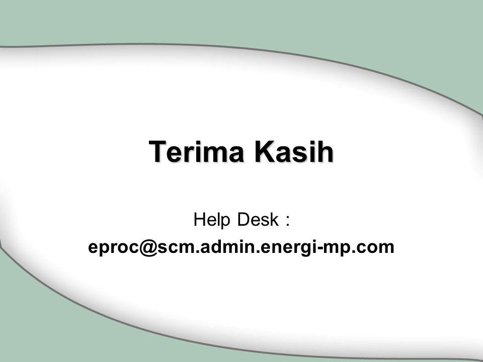 Help Desk : eproc@scm.admin.energi-mp.com