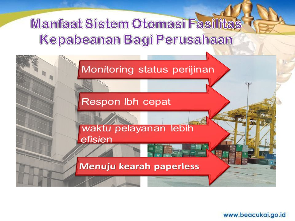 Manfaat Sistem Otomasi Fasilitas Kepabeanan Bagi Perusahaan