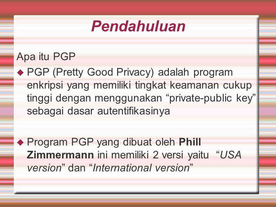 Pendahuluan Apa itu PGP