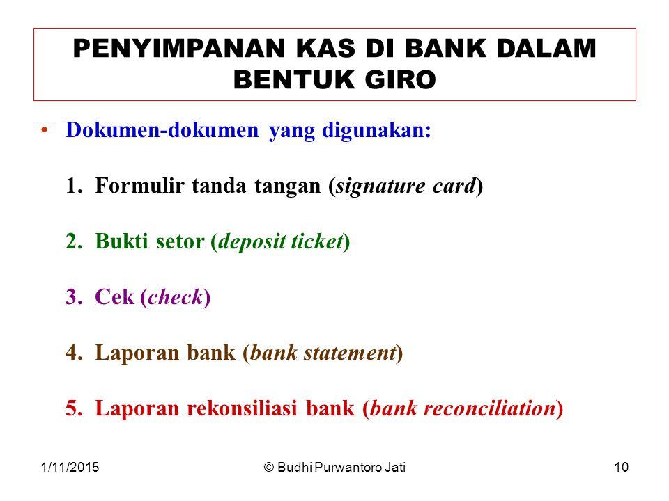 PENYIMPANAN KAS DI BANK DALAM BENTUK GIRO