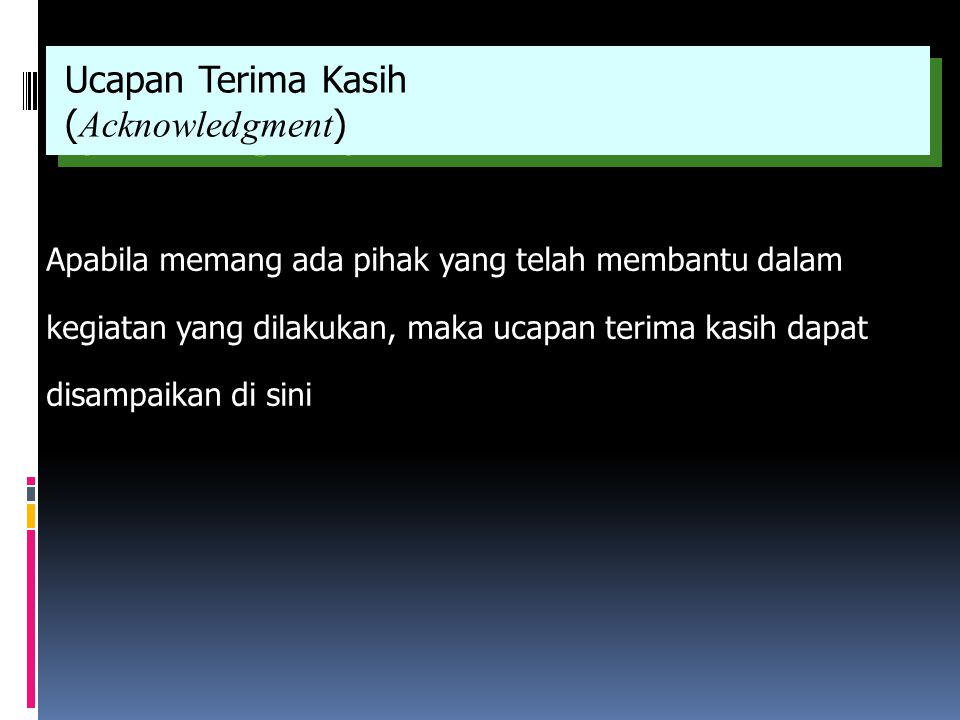 Ucapan Terima Kasih (Acknowledgment)