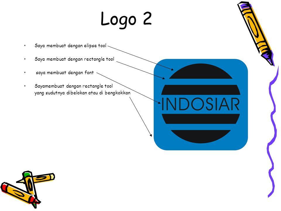Logo 2 Saya membuat dengan elipse tool