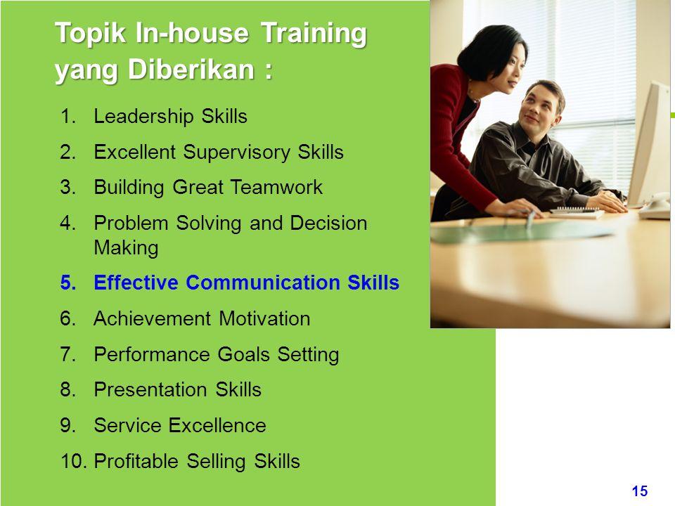 Topik In-house Training yang Diberikan :
