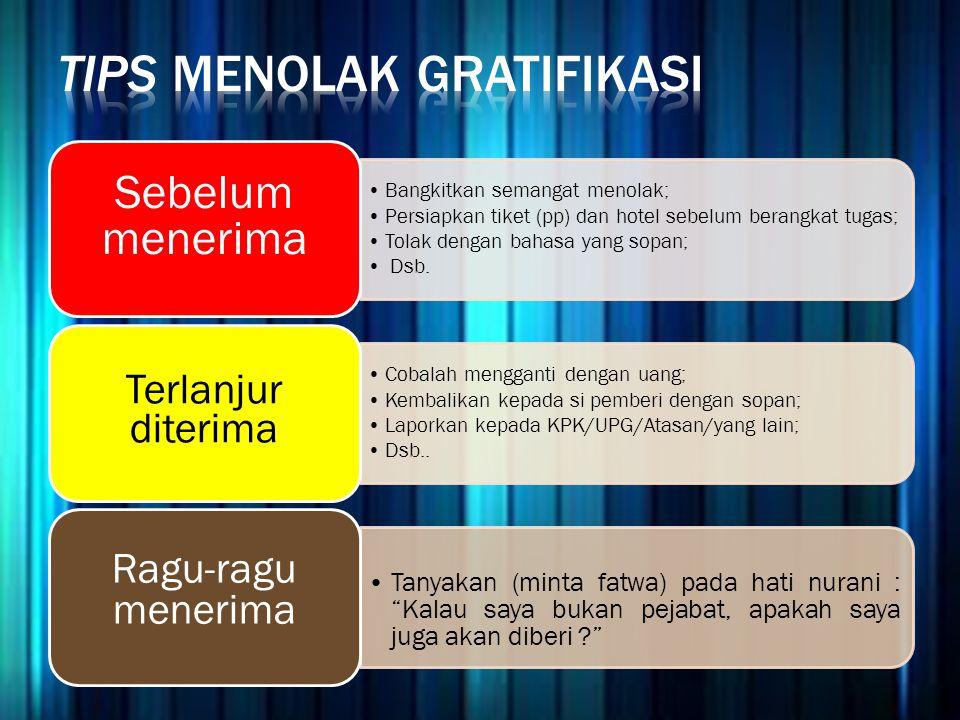Tips menolak gratifikasi