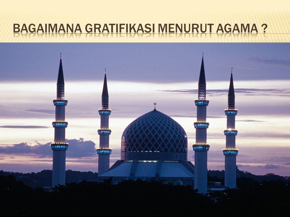 Bagaimana gratifikasi menurut agama