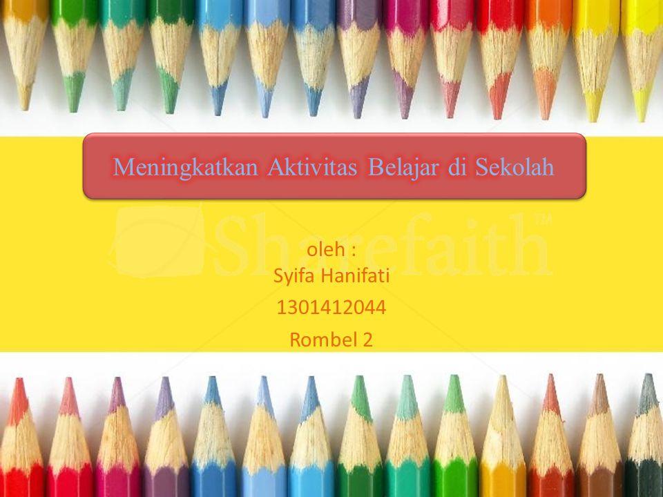 oleh : Syifa Hanifati 1301412044 Rombel 2