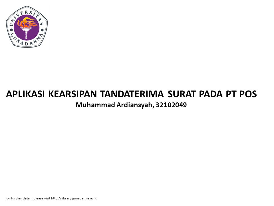 APLIKASI KEARSIPAN TANDATERIMA SURAT PADA PT POS Muhammad Ardiansyah, 32102049