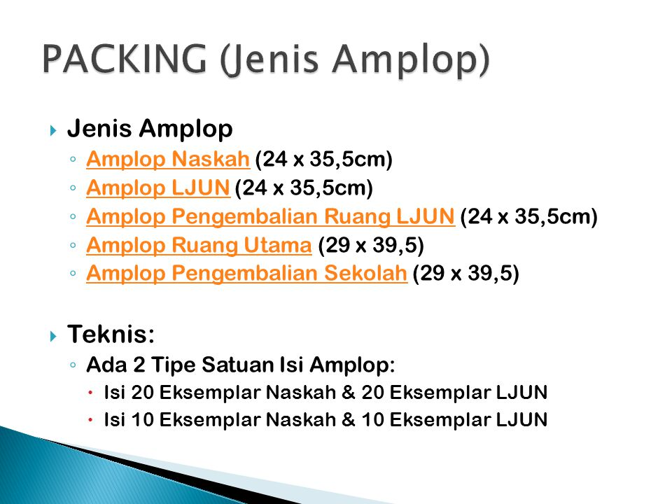 PACKING (Jenis Amplop)