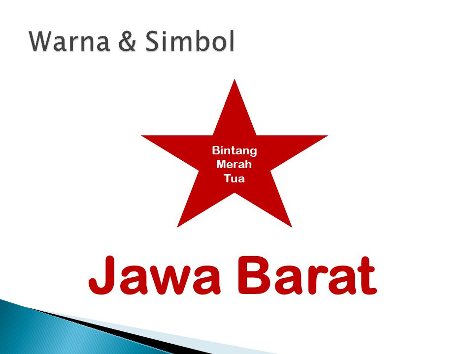 Warna & Simbol Bintang Merah Tua Jawa Barat