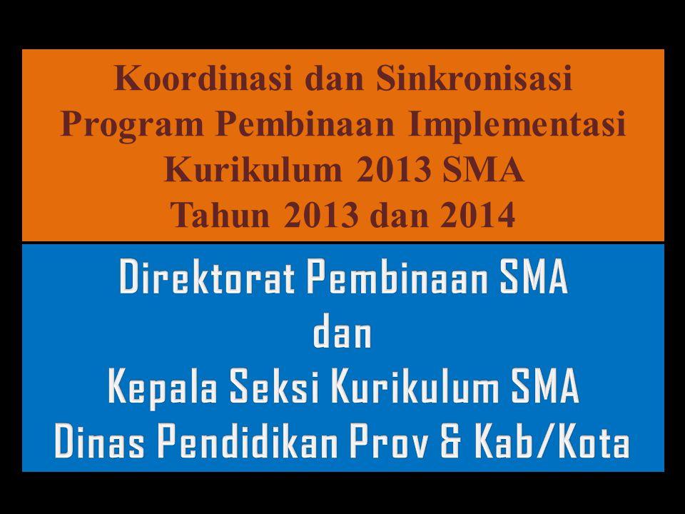 Direktorat Pembinaan SMA dan Kepala Seksi Kurikulum SMA