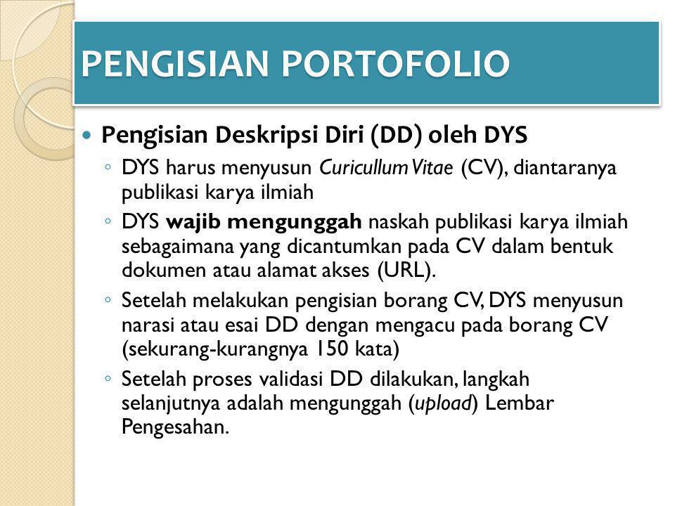 PENGISIAN PORTOFOLIO Pengisian Deskripsi Diri (DD) oleh DYS
