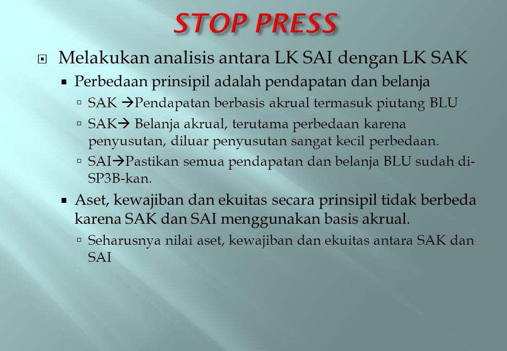 STOP PRESS Melakukan analisis antara LK SAI dengan LK SAK