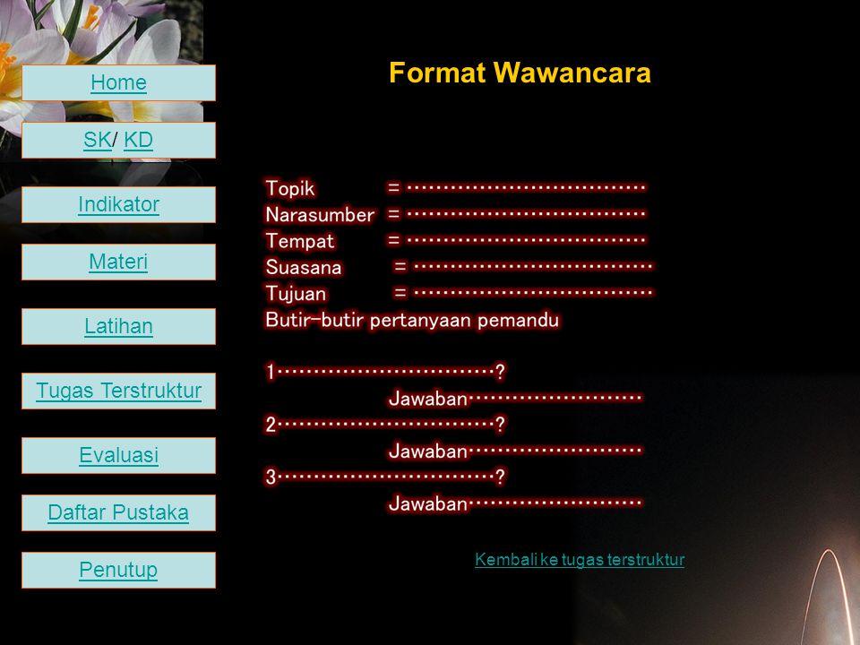 Format Wawancara Home SK/ KD Indikator Materi Latihan