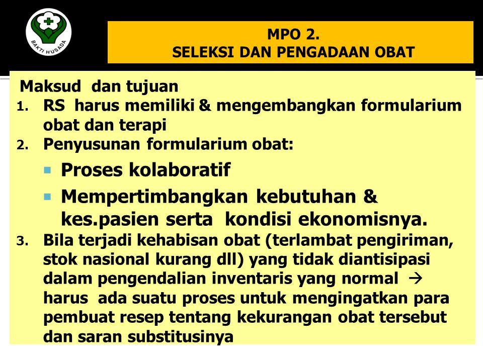 MPO 2. SELEKSI DAN PENGADAAN OBAT