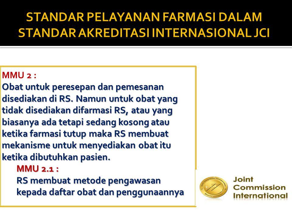 STANDAR PELAYANAN FARMASI DALAM STANDAR AKREDITASI INTERNASIONAL JCI