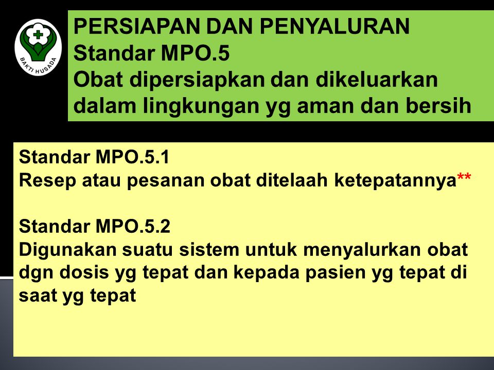 PERSIAPAN DAN PENYALURAN Standar MPO.5