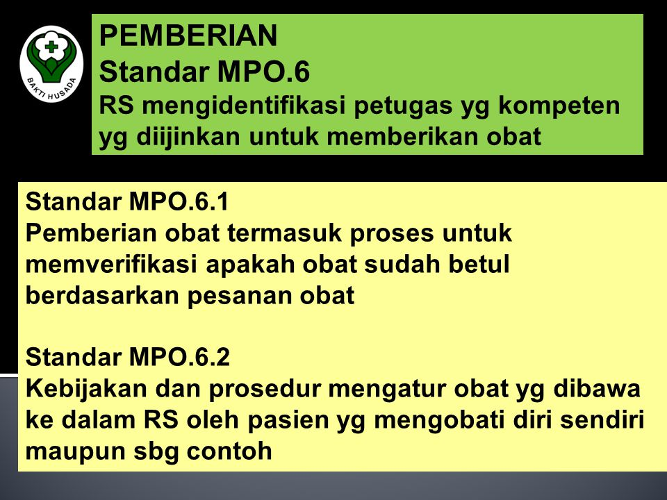 PEMBERIAN Standar MPO.6 RS mengidentifikasi petugas yg kompeten