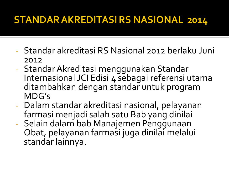 STANDAR AKREDITASI RS NASIONAL 2014