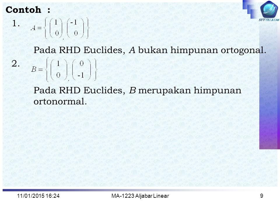 Pada RHD Euclides, A bukan himpunan ortogonal. 2.