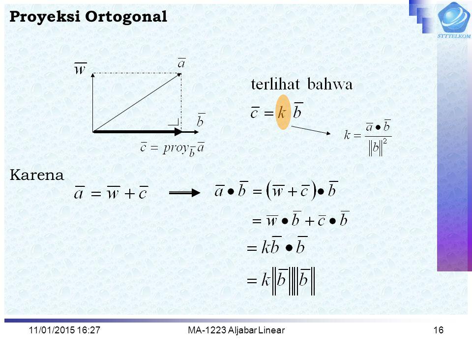 Proyeksi Ortogonal Karena 08/04/2017 2:13 MA-1223 Aljabar Linear