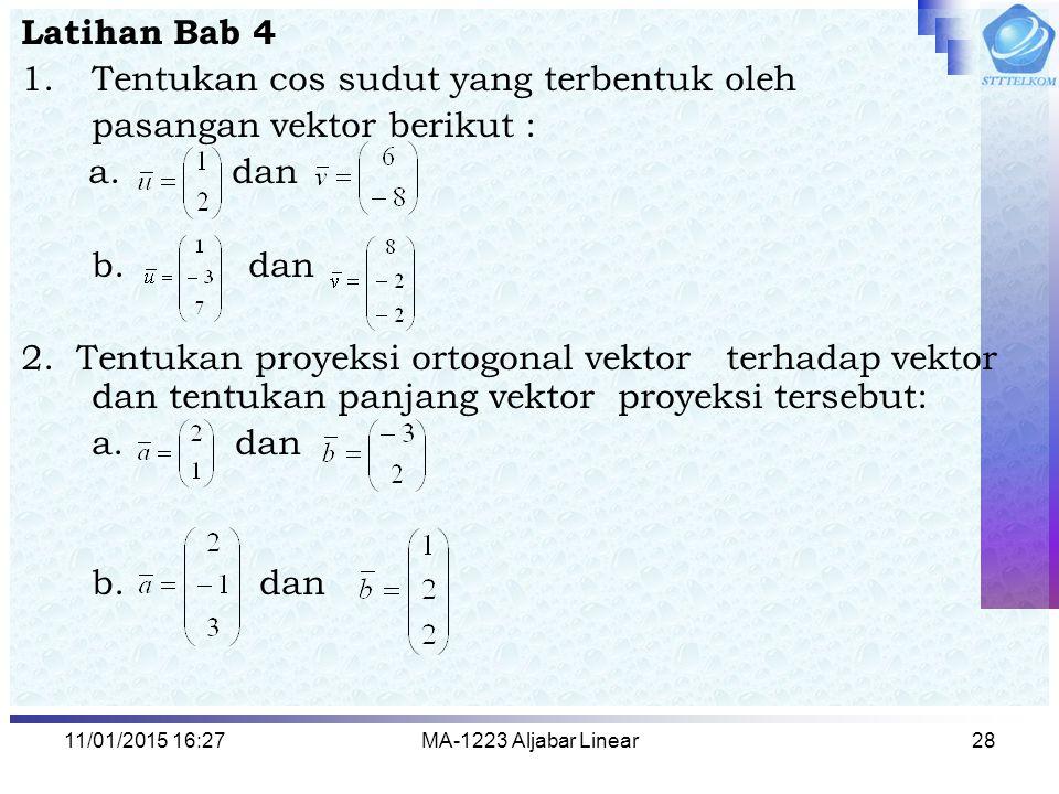 Tentukan cos sudut yang terbentuk oleh pasangan vektor berikut :