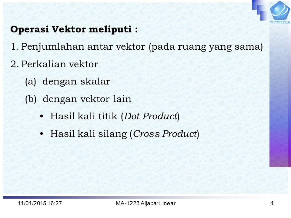 Operasi Vektor meliputi :