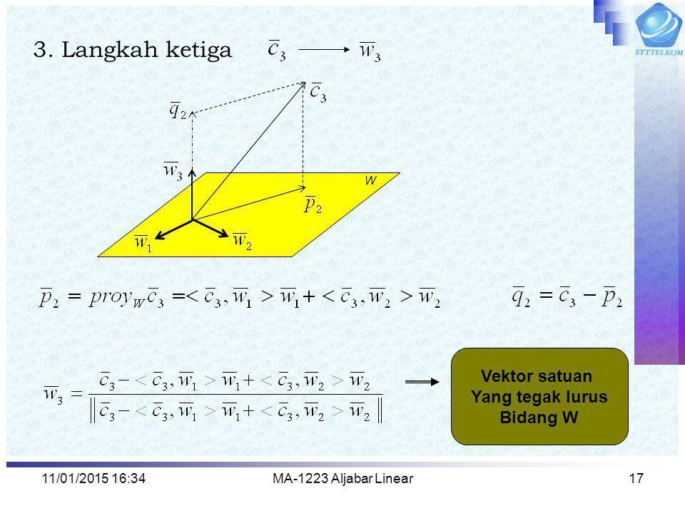 3. Langkah ketiga Vektor satuan Yang tegak lurus Bidang W