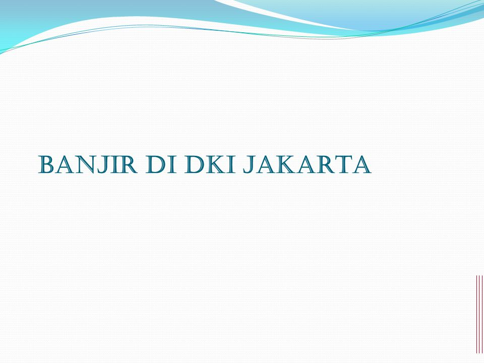 BANJIR di DKI JAKARTA