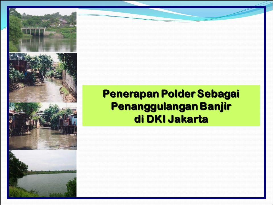 Penerapan Polder Sebagai Penanggulangan Banjir di DKI Jakarta