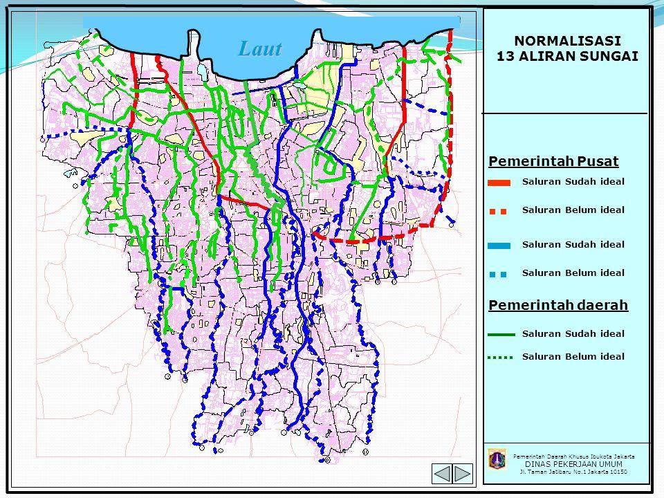 Laut NORMALISASI 13 ALIRAN SUNGAI Pemerintah Pusat Pemerintah daerah