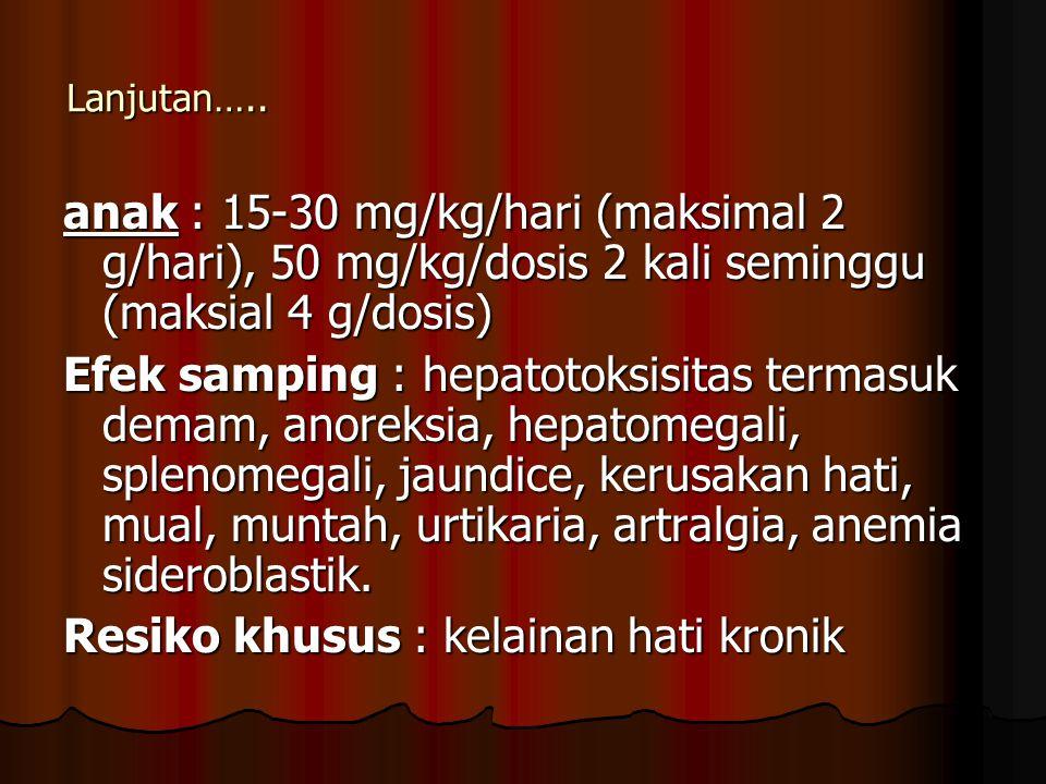 Resiko khusus : kelainan hati kronik