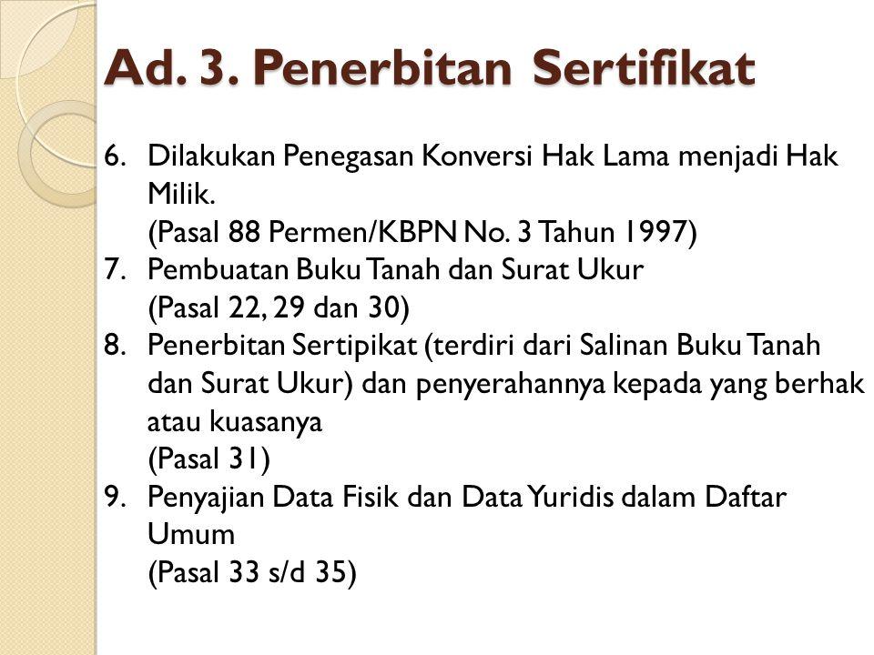 Ad. 3. Penerbitan Sertifikat