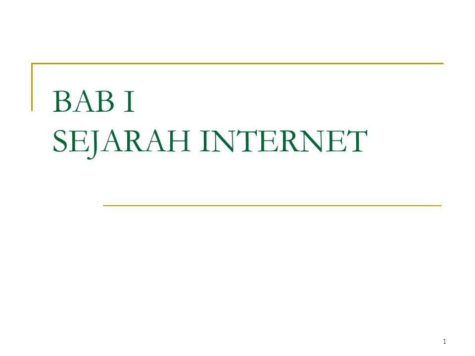 BAB I SEJARAH INTERNET