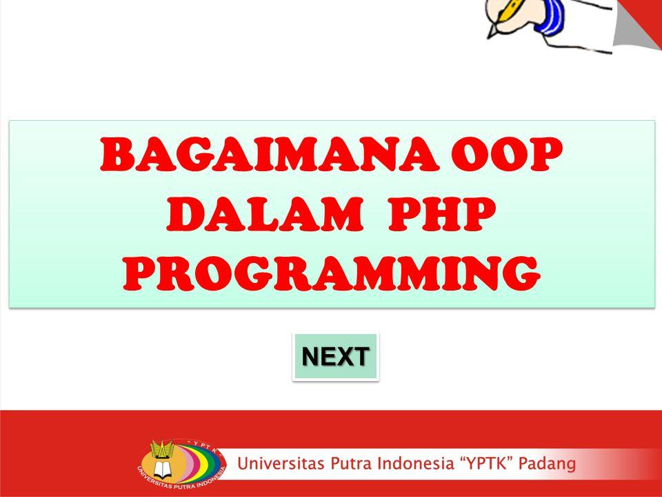 BAGAIMANA OOP DALAM PHP PROGRAMMING